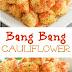 Bang Bang Cauliflower Recipe