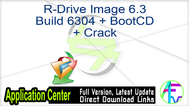 R-Drive Image 6.3 Build 6304 + BootCD + Crack