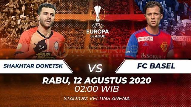 Prediksi Shaktar Donetsk Vs Basel, Rabu 12 Agustus 2020 Pukul 02.00 WIB
