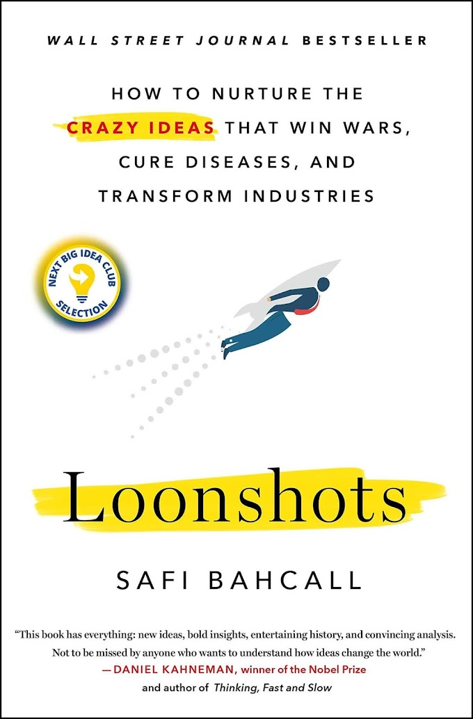 Loonshots by Safi Bahcall Ebook Download