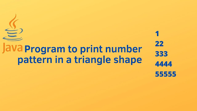 Java program to print number pattern in a triangle shape