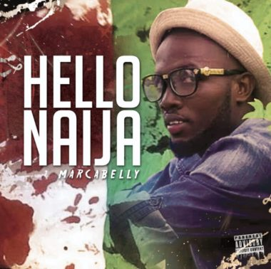 [MUSIC] Marcabelly - 'Hello Naij