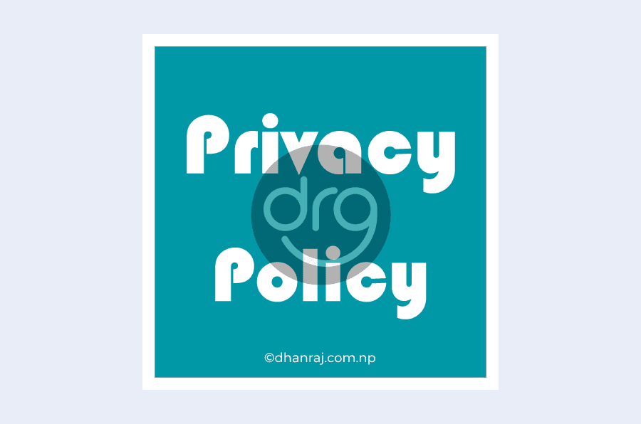 privacy-policy-dhanrajs-blog