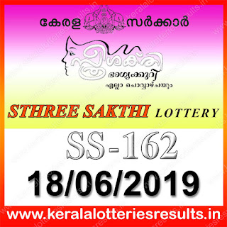 "KeralaLotteriesresults.in, ""kerala lottery result 18.06.2019 sthree sakthi ss 162"" 18th June 2019 result, kerala lottery, kl result,  yesterday lottery results, lotteries results, keralalotteries, kerala lottery, keralalotteryresult, kerala lottery result, kerala lottery result live, kerala lottery today, kerala lottery result today, kerala lottery results today, today kerala lottery result, 18 6 2019,18.06.2019, kerala lottery result 18-6-2019, sthree sakthi lottery results, kerala lottery result today sthree sakthi, sthree sakthi lottery result, kerala lottery result sthree sakthi today, kerala lottery sthree sakthi today result, sthree sakthi kerala lottery result, sthree sakthi lottery ss 162 results 18-6-2019, sthree sakthi lottery ss 162, live sthree sakthi lottery ss-162, sthree sakthi lottery, 18/6/2019 kerala lottery today result sthree sakthi,18/06/2019 sthree sakthi lottery ss-162, today sthree sakthi lottery result, sthree sakthi lottery today result, sthree sakthi lottery results today, today kerala lottery result sthree sakthi, kerala lottery results today sthree sakthi, sthree sakthi lottery today, today lottery result sthree sakthi, sthree sakthi lottery result today, kerala lottery result live, kerala lottery bumper result, kerala lottery result yesterday, kerala lottery result today, kerala online lottery results, kerala lottery draw, kerala lottery results, kerala state lottery today, kerala lottare, kerala lottery result, lottery today, kerala lottery today draw result"