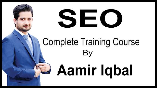 Pakistani Top SEO Master Aamir Iqbal SEO Course Free Download