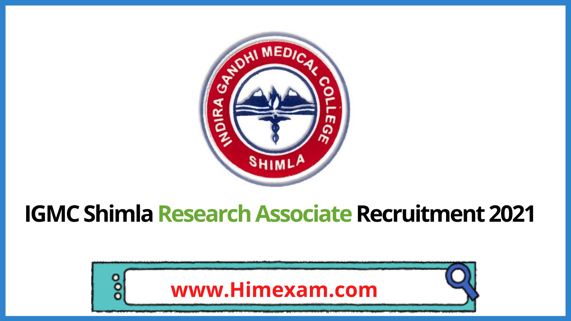 IGMC Shimla Research Associate Recruitment 2021
