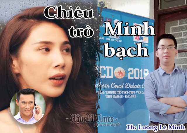 """CHIÊU TRÒ """"MINH BẠCH"""" - fb: Lương Lê Minh"""