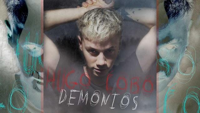 "Hugo Cobo publica ""Demonios"", su primer single"