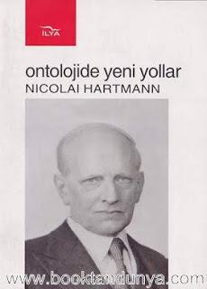Nicolai Hartmann - Ontolojide Yeni Yollar