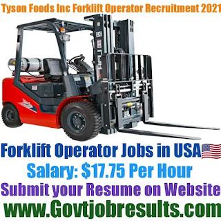 Tyson Foods Inc Forklift Operator Recruitment 2021-22