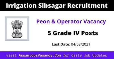 Irrigation Sibsagar Job Recruitment 2021