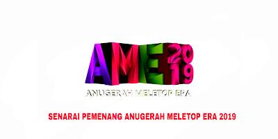 Keputusan Pemenang AME 2019 Anugerah Meletop ERA