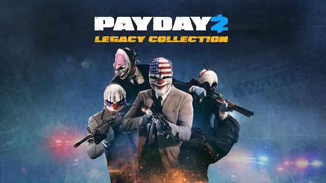 الإعلان عن لعبة Payday 2: Legacy Collection