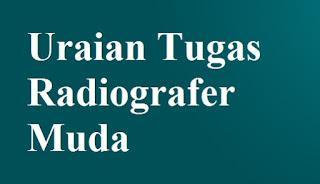 Uraian Tugas Radiografer Muda