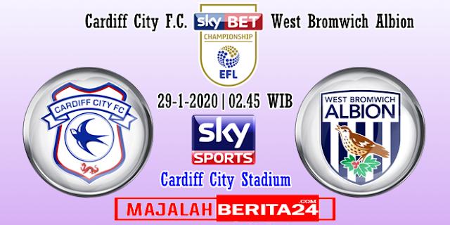 Prediksi Cardiff City vs West Bromwich Albion — 29 Januari 2020