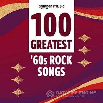 100 Greatest '60s Rock Songs (2021)