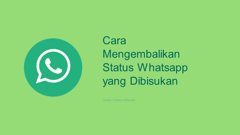 mengembalikan status whatsapp yang dibisukan