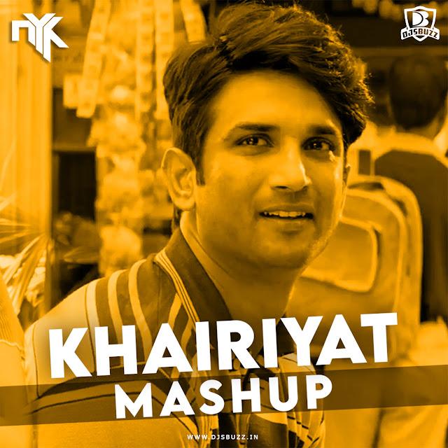 Khairiyat – DJ NYK Mashup
