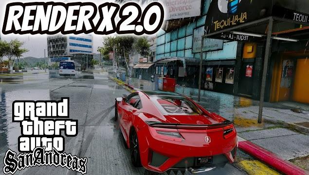 RenderX 2.0 Final ♥ ENB Mod For GTA San Andreas Download