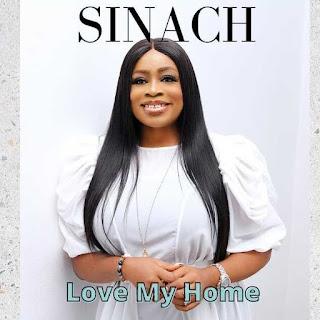 LYRICS: Sinach - Love My Home