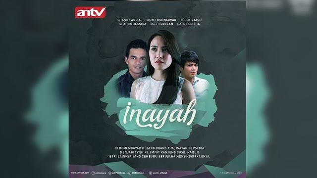 Sinopsis Inayah ANTV Minggu 31 Mei 2020 - Episode 47