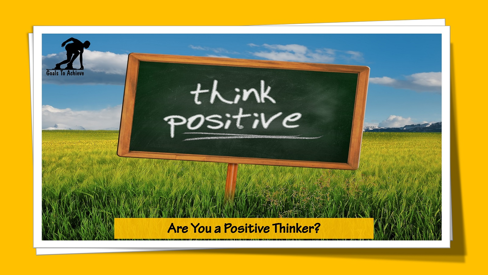 Are You a Positive Thinker?