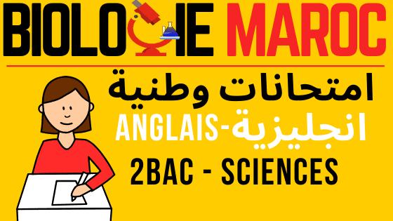 جميع امتحانات وطنية لمادة الانجليزية - ثانية باكالوريا - المسلالك العلمية - Watani Anglais 2BAC sciences