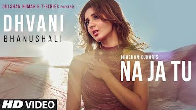 Hindi song NA JA TU LYRICS by DHAVANI BHANUSHALI