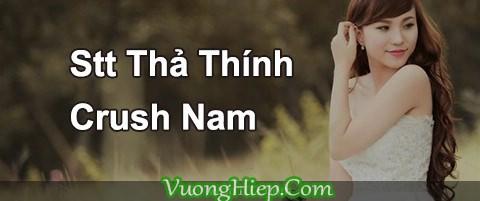 100 Stt Thả Thính Trai Ngọt Ngào, Status Cưa Crush Nam 2021