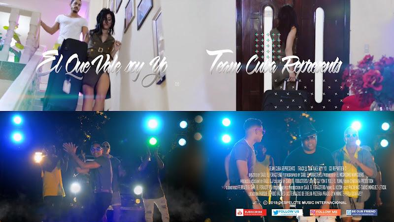 Team Cuba Represents - ¨El que vale soy yo¨ - Videoclip - Director: Saúl El Forastero. Portal Del Vídeo Clip Cubano