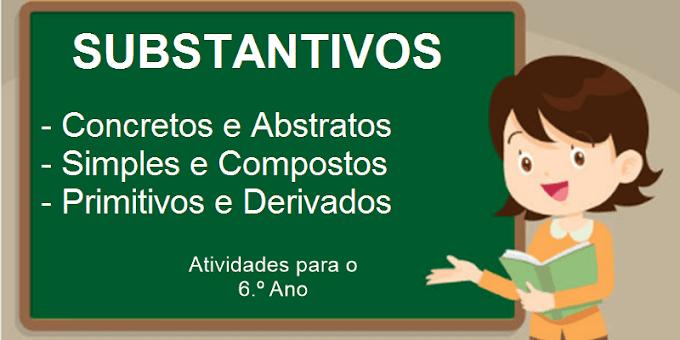 Substantivos - Trabalho no campo e na cidade - Atividades de Língua Portuguesa para o 6.º Ano