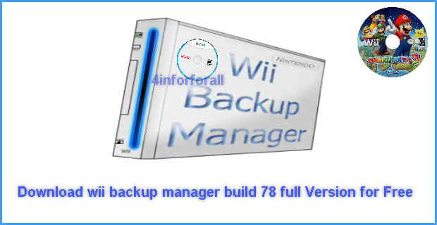 موسوعة تاك: wii backup manager build 78 شرح+تحميل الافضل