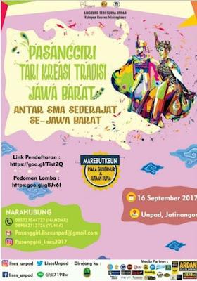 Lomba Pasanggiri Tari Kreasi Tradisi Jawa Barat 2017 | Univ. Padjajaran | SMA Sederajat