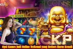 Opsi Games Judi Online Terkenal yang Bettors Harus Kenali