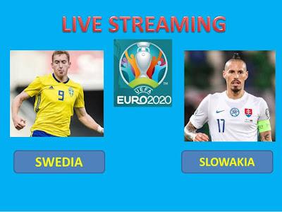 Link Live Streaming Euro 2020 SWEDIA Vs SLOWAKIA Berlangsung Di Stadion Krestovsky