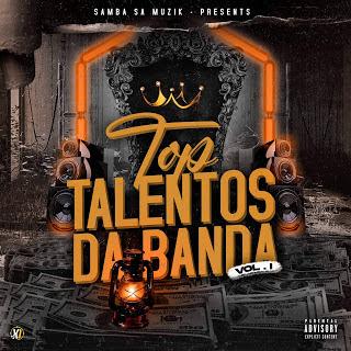 Samba SA Muzik Apresenta: Vários Artistas - Top Talentos da Banda VOL. 1