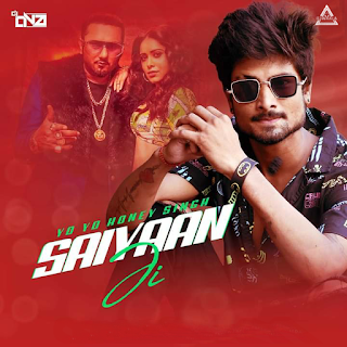 SAIYAAN JI ( YO YO HONEY SINGH ) - DJ DNA