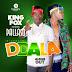 Download mp3 | Pallaso Ft King Fox - Ddala.| New Song Audio