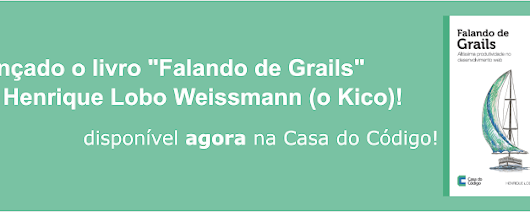 Alexsandro Haag - Sharing knowledge: [GRAILS] - Livro - Falando de Grails