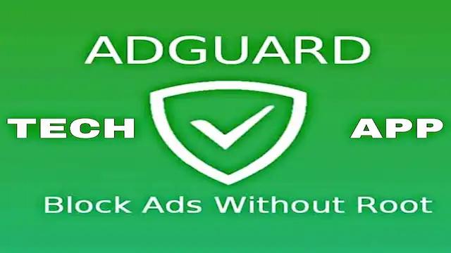 افضل برنامج لمنع الاعلانات للاندرويد 2019 ، حمل تطبيق ADGUARD لحجب الاعلانات