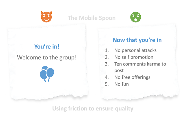 Using friction in UX to maintain a high product quality - the mobile spoon