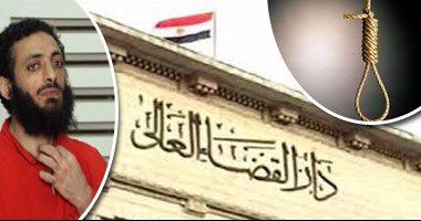 تعرف على التفاصيل الكاملة للدقائق الأخيرة في عمر الإرهابي عادل حبارة وتفاصيل تنفيذ حكم الإعدام