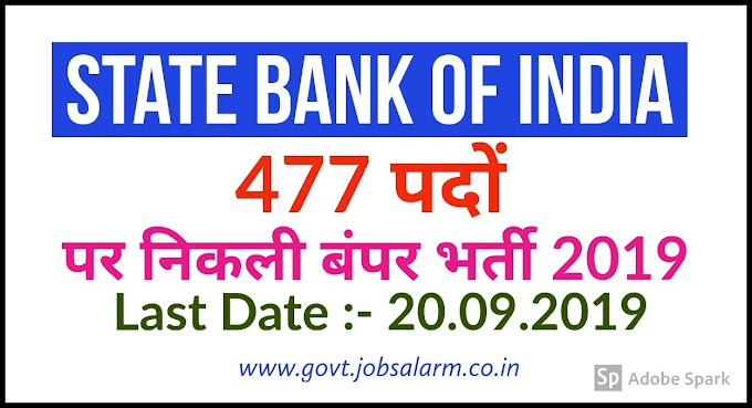 SBI Recuritment 2019-Specialist Cadre Officer – 477 Posts