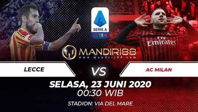 Prediksi Lecce Vs AC Milan, Selasa 23 Juni 2020 Pukul 00.30 WIB