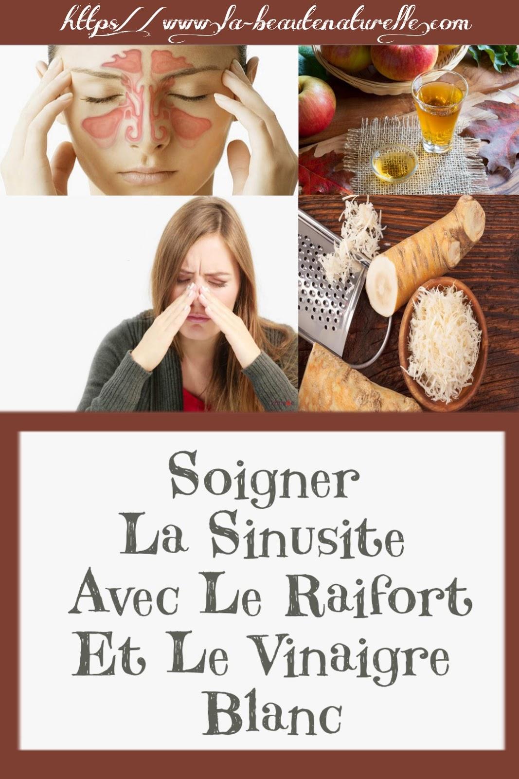 Soigner La Sinusite Avec Le Raifort Et Le Vinaigre Blanc