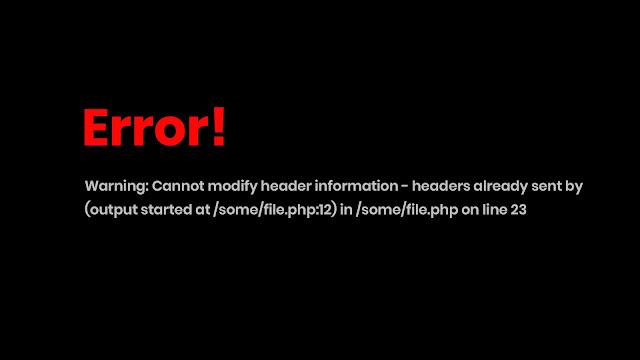 Headers Already Sent Error in PHP