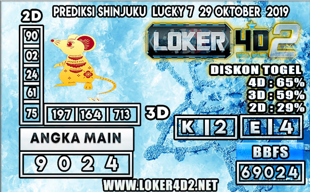 PREDIKSI TOGEL SHINJUKU LUCKY 7 POOLS LOKER4D2 29 OKTOBER 2019
