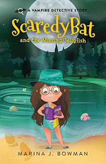Scaredy Bat and the Missing Jellyfish - a vampire detective mystery by Marina J. Bowman