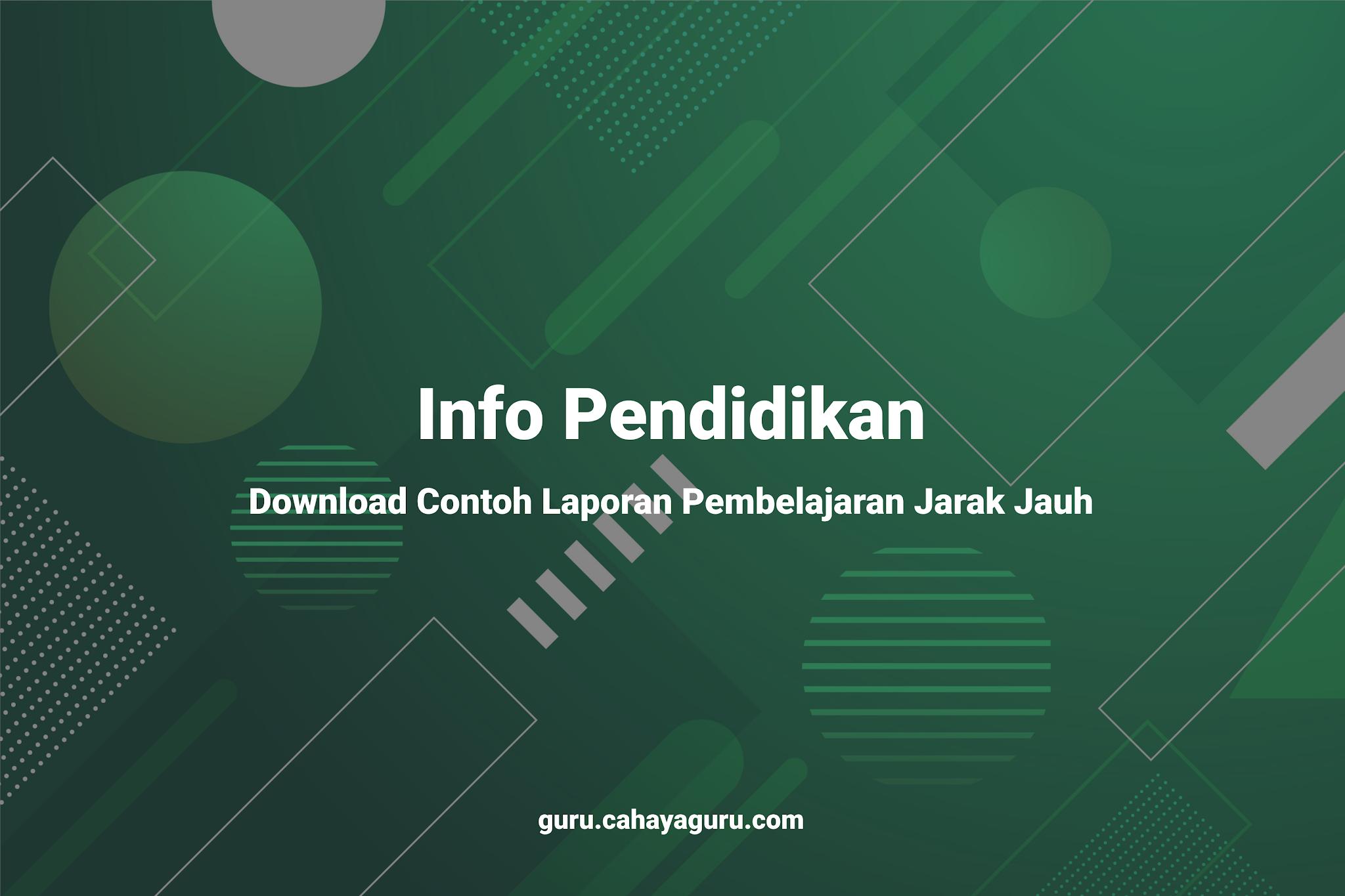 Download Contoh Laporan Pembelajaran Jarak Jauh