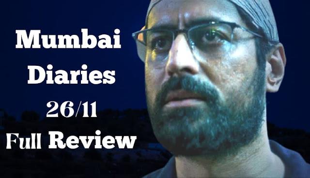 Mumbai diaries 26/11 web series full review in hindi,mumbai diaries 26/11 release date